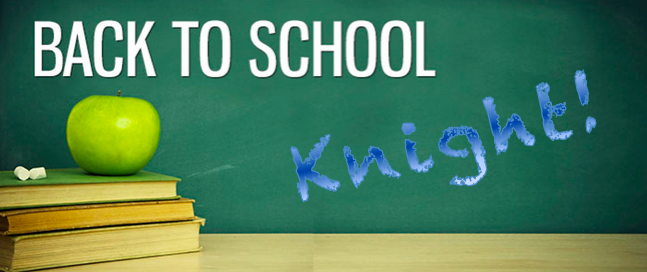 Back to School Knight – Wednesday, August 28 from 6:30-8:30 p.m.